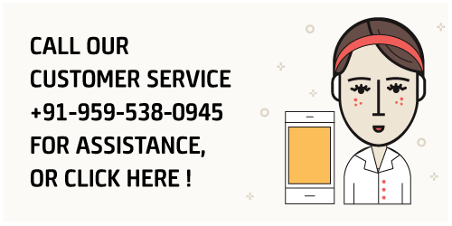 Call our customer care service on +91-959-538-0945